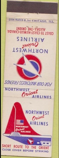 Northwest Airlines 1950's #matchbook To design & order your business' own advertising #matches GoTo GetMatches.com