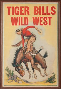 """Tiger Bill's Wild West Lithograph Early show poster for """"Tiger Bill's Wild West."""" Stock image on paper. Paper is 42"""" x 28"""" and framed to 44"""" x 30"""". Excellent condition, bright colors and action packed bucking horse graphics. Riverside Print Co. Chicago, circa 1890-1910. Will be offered at auction in Fort Worth, TX on 6/10/17"""