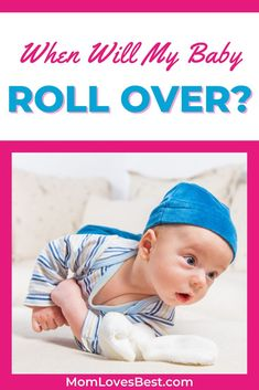 Here we answer all of your questions about babies and rolling, including when you can expect them to start rolling over and what you can do to help.