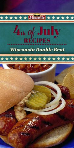 2 Brats are always better than one! Celebrate at your 4th of July cookout with this tasty Wisconsin Double Brat!