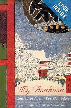 My Asakusa: Coming of Age in Pre-War Tokyo: Sadako Sawamura, Yasuhiro Kawamura, Norman E. Stafford: 9780804821353: Amazon.com: Books