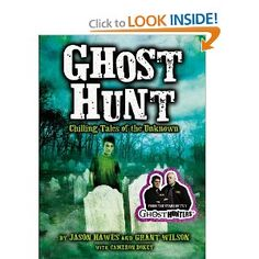 Ghost Hunt, Ghost Hunters Book - want to read!