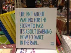 Life isn't about waiting for the storm to pass. It's about learning how to dance in the rain. Sarcasm Quotes, Dancing In The Rain, Whisper, Inspire Me, Waiting, My Life, Wisdom, Dance, Spaces
