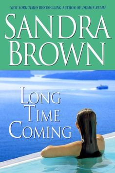Long Time Coming (Random House Large Print) by Sandra Brown 0739325841 9780739325841 Long Time Coming, Sandra Brown, Spitting Image, Twist Of Fate, The Guilty, Flesh And Blood, Random House, Used Books, Large Prints
