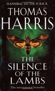 The Silence of the Lambs (Hannibal Lecter, %PDF% Descarga gratuita de libros Thomas Harrisaaspcaa Hannibal Lecter Books, Hannibal Book, Got Books, Books To Read, Best Psychological Thrillers Books, Lamb Book, Thomas Harris, Evil Geniuses, Thriller Books
