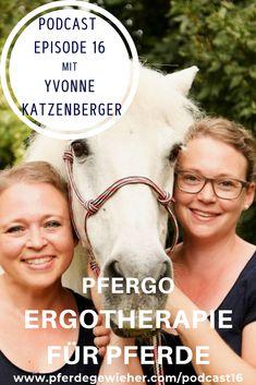 Podcast Pferdegewieher - In dieser Episode erklärt Yvonne Katzenberger uns, worum es bei Pfergo, der Ergotherapie für Pferde, geht und was man damit erreichen kann.