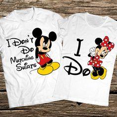 Funny disney couple shirts I dont do matching shirts I