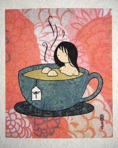 Tea is a bath on the inside <3