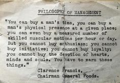 Philosophy of Management - what you can buy and cannot buy.