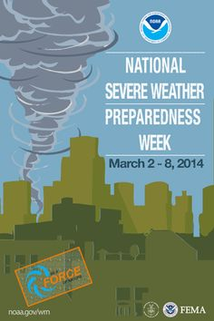 National Severe Weather Preparedness Poster -- good info on getting ready for spring storms.