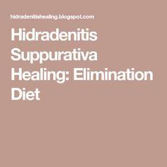 Hidradenitis Suppurativa Healing: Elimination Diet