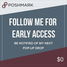 Follow @ashtonkutcher for Early Access What's a Pop-Up? It's a limited-time only Closet or Boutique. A Pop-Up drop is the next upload of listings to be released. You never know when this is coming, so follow me to be the first to know. Other