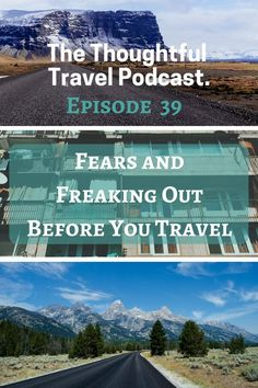fears and freaking out before you travel