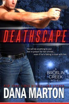 Deathscape (Broslin Creek) by Dana Marton, http://www.amazon.com/dp/B009YMJ2AO/ref=cm_sw_r_pi_dp_tL6Etb0PFZD0R