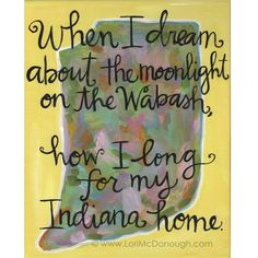 Back Home Again in Indiana!
