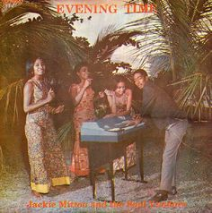 Jackie Mittoo And The Soul Vendors ‎– Evening Time - Studio One records - 1968