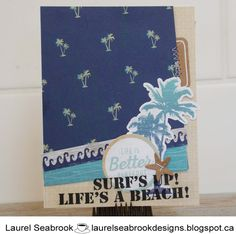 Seabrook Designs: Surf's Up! Surfs Up, Close To My Heart, I Card, Create, Cardmaking, Design, Surf, Surfing, Design Comics