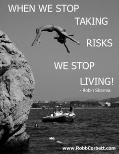 when-we-stop-taking-risks-we-stop-living-life-robin-sharma1.png (500×650)