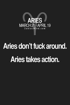 Aries! Is this true about you? Join the poll. Open the Album for more characteristics.  | Action |