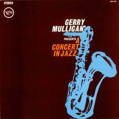 Gerry Mulligan - A Concert In Jazz  ( 1961 )