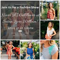 Never a Wallflower Event at Susan Loves William Boutique on April 27th!!