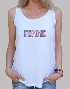 FEMME  | camisetas creativas | Creative T-shirt | Femismo, feminista,
