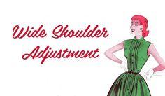 Tutorial: Wide Shoulder Adjustment