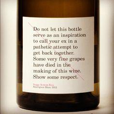 Truthful wine label!