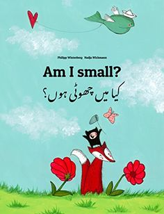 Am I small? کیا میں چھوٹی ہوں؟: Children's Picture Book E... https://www.amazon.co.uk/dp/B00LAGEMJ8/ref=cm_sw_r_pi_dp_U_x_OGFtAbF8REZYP