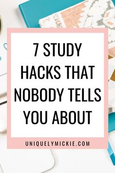 In this blog post, I'm sharing my 7 study hacks and study tips that helped me get through 6 years of college. These are the study hacks that nobody every talks about that is super helpful and a game changer!