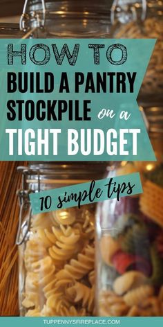 How To Stockpile Food On A Budget - 10 Easy Tips The food stockpile list you need for frugal living. Save Money On Groceries, Ways To Save Money, Money Tips, Money Saving Tips, Groceries Budget, Money Savers, Frugal Living Tips, Frugal Tips, Budgeting Finances