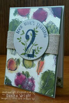 Denita Wright - Independent Stampin' Up! Demonstrator Australia. Farmers Market DSP and Number of Years Stamp set.
