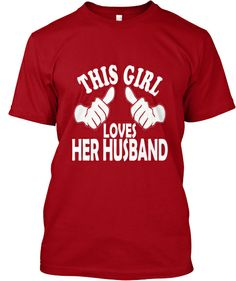 This Girl Loves Her Husband - Limited | Teespring