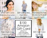 $100 Amazon Gift Card and $500 UT Prizes Giveaway  Open to: United States Ending on: 07/31/2017 Enter for a chance to win a $100 Amazon Gift Card. The following prizes are available for UT residents only: Hair Color ($250 Value) $50 Wight Gold Boutique Gift Card$100 Gift Card for Microblading or Lash Extensions Mommi Prenatal Protein Shake & Shaker and $50 Zyia4All Gift Card. []  Enter the $100 Amazon Gift Card and $500 UT Prizes Giveaway on Giveaway Promote.