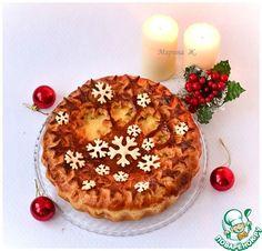 """Пирог """"Семейные традиции"""" - кулинарный рецепт"""