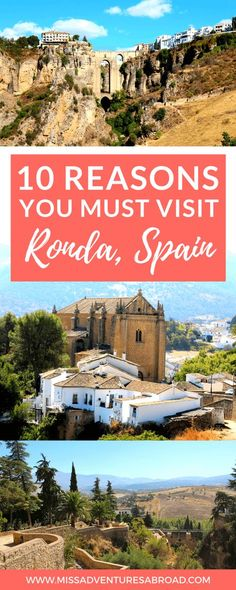 10 Reasons You Simply Must Visit Ronda: Spain's Most Gorge-ous City · Ronda, Spain is one of Andalusia's smaller, yet incredibly beautiful cities. Find out what makes this city a must on any south of Spain Itinerary! From Ronda's history to its beautiful architecture and gorgeous mountains, there really is so much to enjoy and explore!