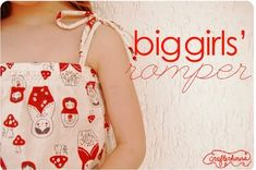 Girl's Romper sewing tutorial. I love it, and can't wait to make one! The nice thing about it is that the pattern is mostly straight lines, my favorite kind of sewing. ;D