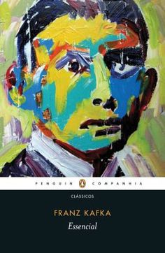 Essencial – Franz Kafka. Leia resenha desta coletânea com tradução e notas de Modesto Carone.