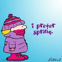 I prefer spring