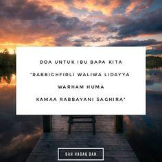 Doa untuk ibu bapa kita.  #DahHabaqDah Tag Kawan Hangpa