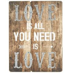 "17.91""W x 0.50""D x 23.62""H. Love Is All You Need Wall Decor"