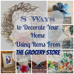 8 Ways to Decorate Your Home Using Items From The Grocery Store There are some really interesting re-purpose techniques in this one!  http://happydealhappyday.com/5-ways-decorate-house-items-grocery-store/