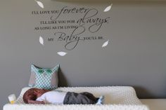 """I'll Love You Forever Wall Decal"" - love this over the changing table! #nursery #walldecor"