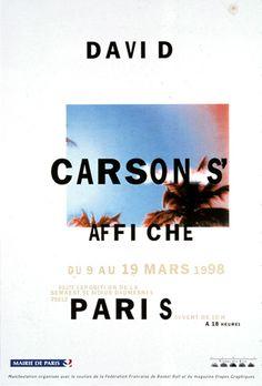 David Carson posters - prints and art coming soon. Please signup at: www.davidcarsonart.com