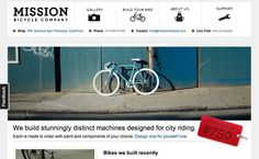Bike can be a choice besides fashion clothing.  But how to determine an authorized bike company will be a problem  http://www.siteinspire.com/websites/1212-mission-bicycle-company