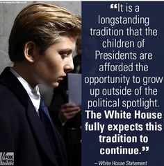 Barron Trump should be afforded that respect.