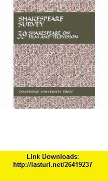 Shakespeare Survey 39 (9780521327572) Stanley Wells , ISBN-10: 0521327571  , ISBN-13: 978-0521327572 ,  , tutorials , pdf , ebook , torrent , downloads , rapidshare , filesonic , hotfile , megaupload , fileserve