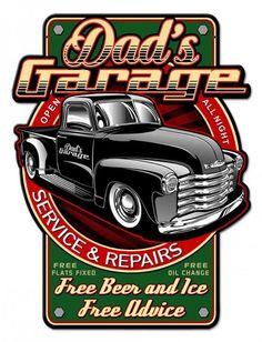 Dads Garage Metal Sign 18 x 23 Inches Letrero Metal Dads Garage 18 x 23 Pulgadas Vintage Pickup Trucks, Old Trucks, Chevy Trucks, Vintage Cars, Mode Vintage, Garage Signs, Garage Art, Classic Trucks, Classic Cars