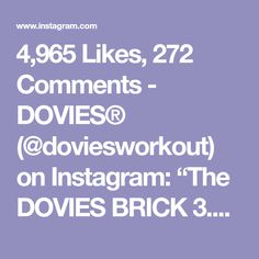 "4,965 Likes, 272 Comments - DOVIES® (@doviesworkout) on Instagram: ""The DOVIES BRICK 3.0 lol. So I have a bad knee problem right now. Can't do any workout that out to…"""