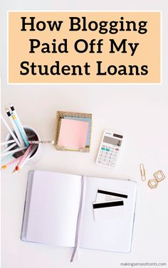 How Blogging Paid Off My Student Loans Paying Off Student Loans, Student Loan Debt, Finance Tips, Money Saving Tips, Extra Money, Personal Finance, Blogging, Life Insurance, Tips For Saving Money
